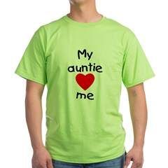 My auntie loves me Green T-Shirt