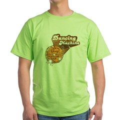 Dancing Machine Green T-Shirt