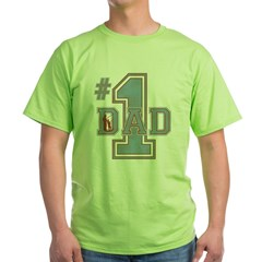 Number 1 Dad Green T-Shirt