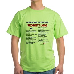 Labrador Retriever Property Laws 3 Green T-Shirt