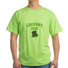 Groom's Dad(hat) Green T-Shirt