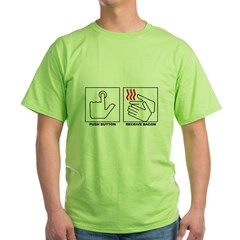 Push Button Receive Bacon ee T-Shirt Green T-Shirt