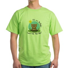 Brice birthday (groundhog) Green T-Shirt