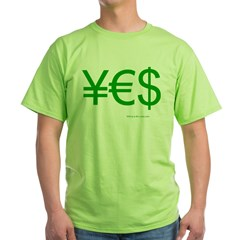 Yen Euro Dollar Green T-Shirt