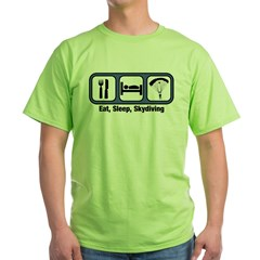 Eat, Sleep, Skydiving Green T-Shirt