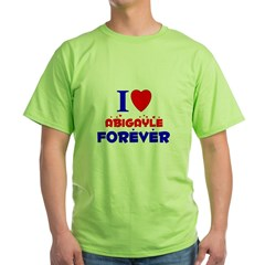 I Love Abigayle Forever - Green T-Shirt