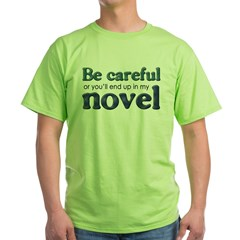 End Up in My Novel Green T-Shirt