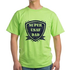 Super Air Force Dad Green T-Shirt