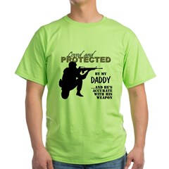 Loved Protected Daddy Green T-Shirt