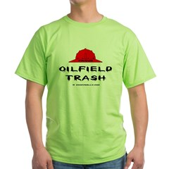 Oilfield Trash Green T-Shirt