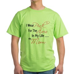 Pink For My Hero 1 (Mom) Green T-Shirt