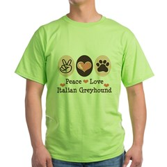 Peace Love Italian Greyhound Green T-Shirt