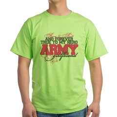 Strong&Sweet Army Girlfriend Green T-Shirt