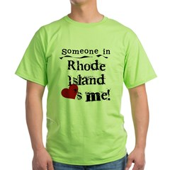 Someone in Rhode Island Green T-Shirt