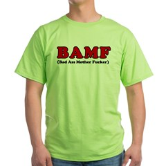 BAMF Green T-Shirt