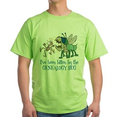 Bitten by Genealogy Bug Green T-Shirt
