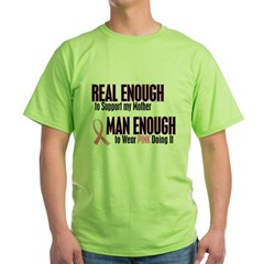 Real Enough Man Enough 1 (Mother) Green T-Shirt