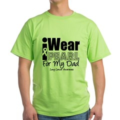 I Wear Pearl For My Dad Green T-Shirt