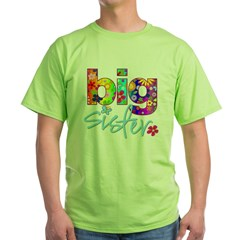 2-big sister flower back Green T-Shirt