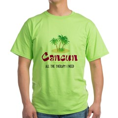Cancun Therapy - Green T-Shirt