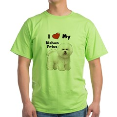 I Love My Bichon Frise Green T-Shirt