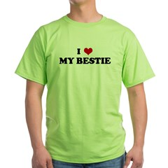 I Love MY BESTIE Green T-Shirt