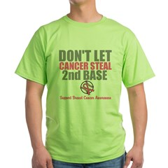 Dont Let Cancer Steal 2nd Base Green T-Shirt