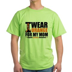 I Wear Orange For My Mom Green T-Shirt