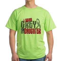 I Wear Grey For My Daughter 6 Green T-Shirt