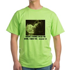 BEFORE I FORMED YOU IN THE WOMB Green T-Shirt
