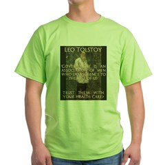 Leo Tolstoy on Governments Green T-Shirt