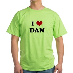 I Love DAN Green T-Shirt