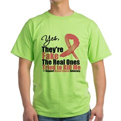 Yes, They're Fake Breast Canc Green T-Shirt
