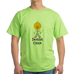 Dentist Chick Green T-Shirt