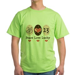 Peace Love Lucky 13 Green T-Shirt