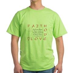 Greatest Is Love Green T-Shirt