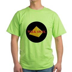 Walk Away Green T-Shirt
