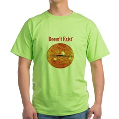 Doesn't Exist Green T-Shirt
