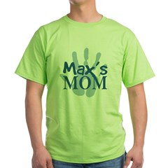 Max's Mom Green T-Shirt