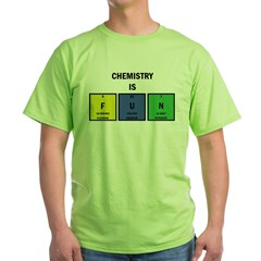 Chemistry is Fun Green T-Shirt