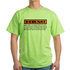 HEMI definition Green T-Shirt