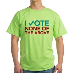 None of the Above Green T-Shirt