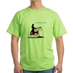 freedom rein Green T-Shirt