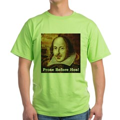Prose Before Hos Green T-Shirt