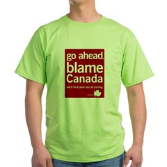 Blame Canada Ash Grey Green T-Shirt