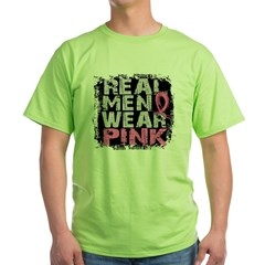 Real Men Wear Pink 1 Green T-Shirt
