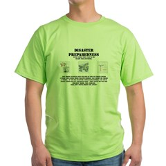 Disaster Preparedness Green T-Shirt