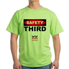 WWMM Safety Third Green T-Shirt