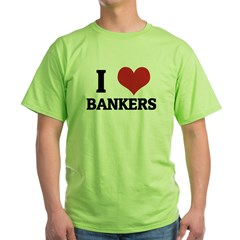 I Love Bankers Ash Grey Green T-Shirt