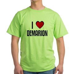 I LOVE DEMARION Green T-Shirt